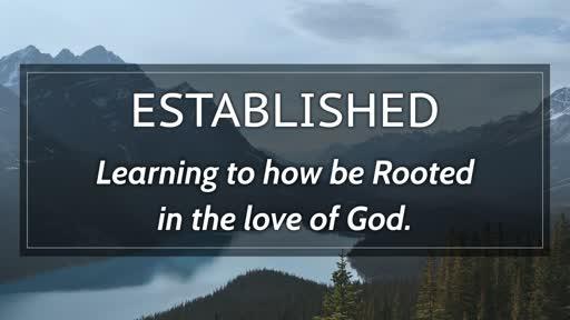Established : Week 4 - Serving God