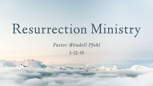 Resurrection Ministry