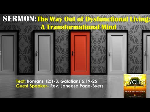 2019-05-26 The Way Out of Dysfunctional Living:  A Transformed Mind