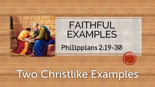 May 26, 2019 - Two Christlike Examples