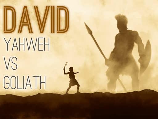 David: Yahweh vs Goliath