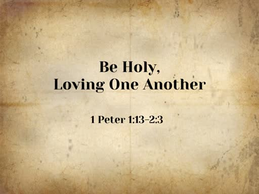 Be Holy, Loving One Another