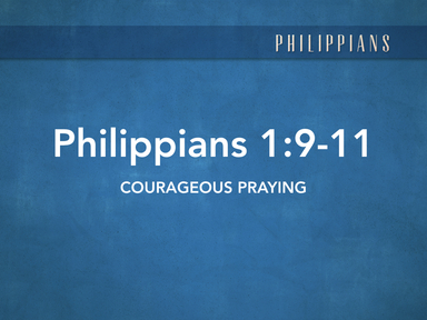 Courageous Praying