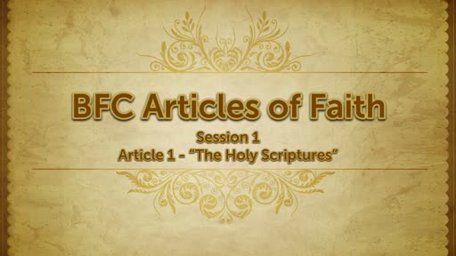 Adult Electives: BFC Aritcles of Faith, Article 1