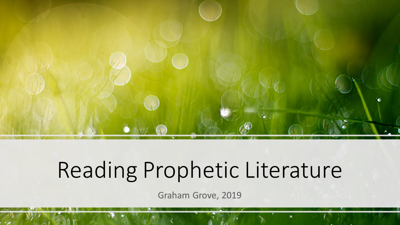 How to read the Bible 4 - Reading Prophetic Literature