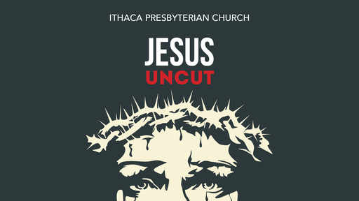 Jesus Uncut: A Series in Mark