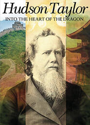 Hudson Taylor Into The Heart Of The Dragon