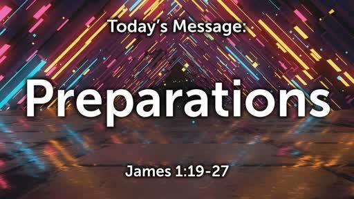 James 03: Preparations