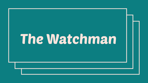 The Watchman  | June 1