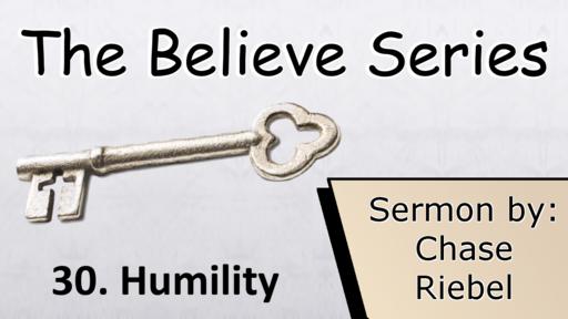 30. Humility