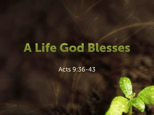 A Life God Blesses