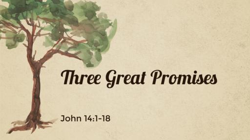 Three Great Promises