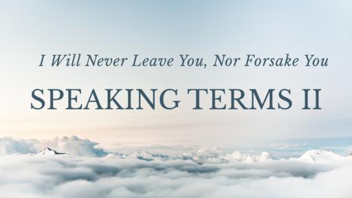 Speaking Terms II- Sunday June 2