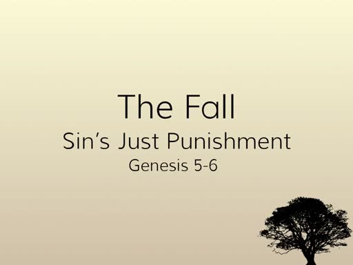 The Fall: Sin's Just Punishment