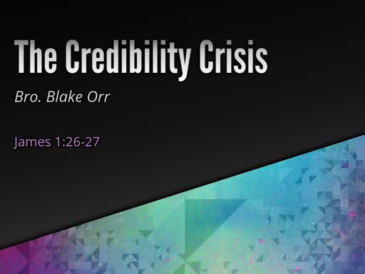 The Credibility Crisis (Pt III) - Sunday Service - June 2nd, 2019
