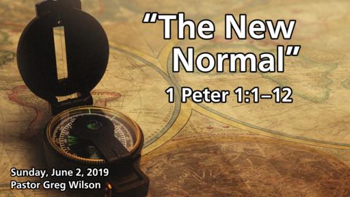 6 2 19 Sermon - The New Normal
