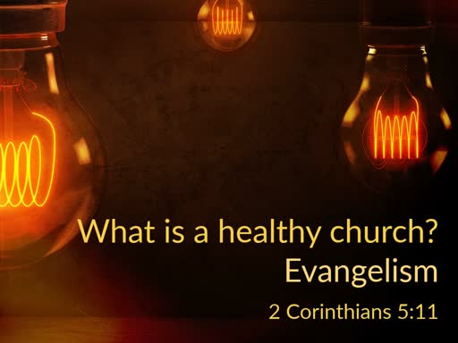 What is a healthy Church?