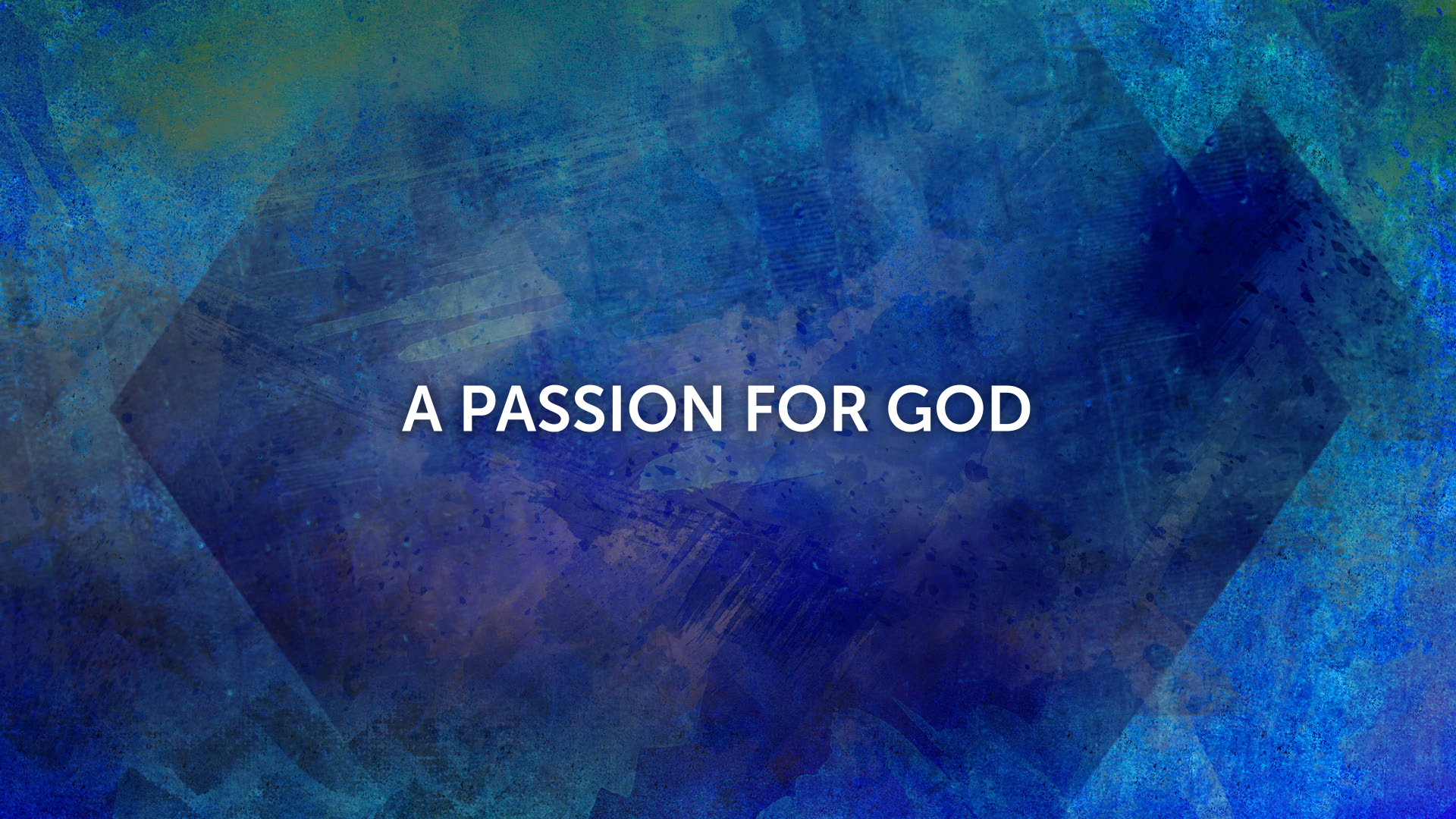 A Passion for God | HIGH POINTE CHURCH