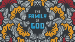 The Family of God 16x9 ae9aa5e0 a672 4cc9 981c 0105145eacc4 PowerPoint Photoshop image
