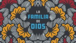 The Family of God la famila de dios 16x9 8ee3ac10 9c5e 406c b8f2 4b2efad60cb7 PowerPoint Photoshop image