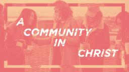 A Community In Christ Orange 16x9 7c7e0485 b8d4 4212 b39b 9ee08d5c17ce PowerPoint image