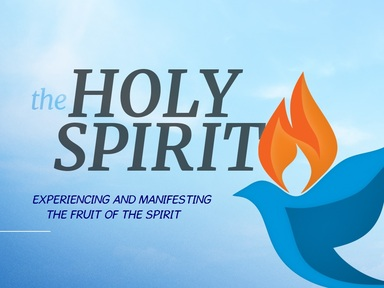 EXPERIENCING AND MANIFESTING THE FRUIT OF THE SPIRIT