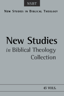 New Studies in Biblical Theology (45 vols.)