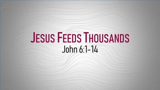 The 4th Sign, Messiah Feeds Thousands (6:1-14)