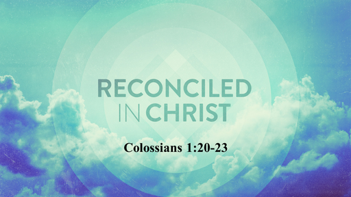 Reconciled in Christ