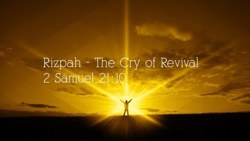 Rizpah - The Cry of Revival