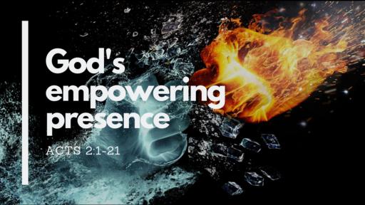 God's empowering presence