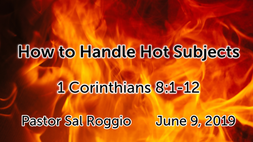 June 9, 2019:  How to Handle Hot Subjects