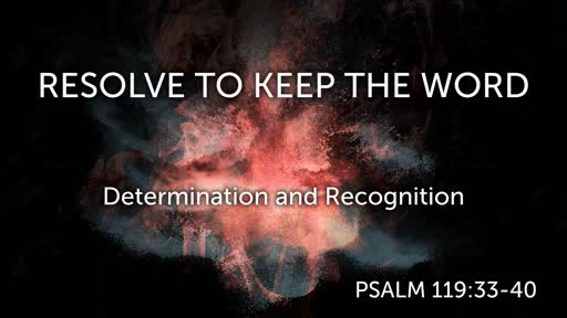 Resolve to Keep the Word 06/09