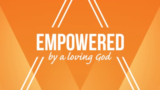 Empowered - Acts 2:1-21 (Pentecost Day)