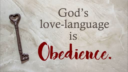Obedience - God's Love Language