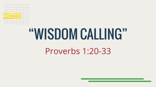 """Wisdom Calling"""