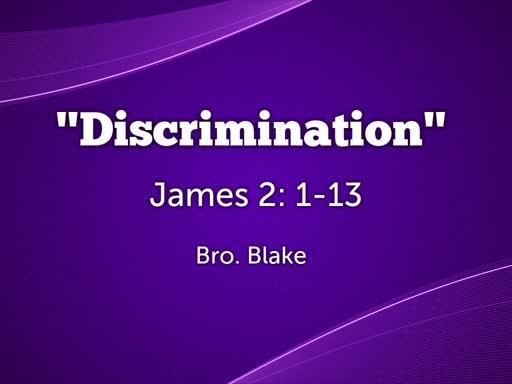 Discrimination - Sunday Service - June 9th, 2019