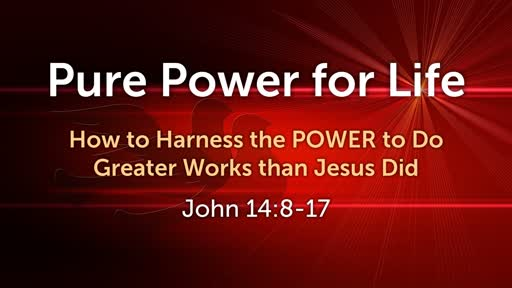 How to Harness the POWER to Do Greater Works than Jesus Did