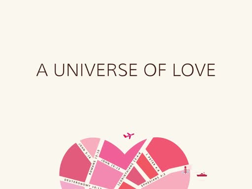 A Universe of Love