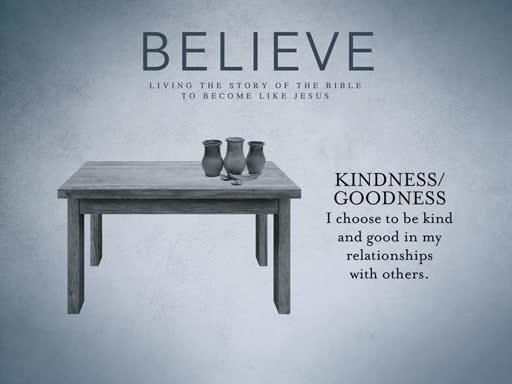Believe: Goodness