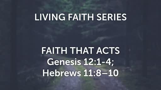 Faith that Acts