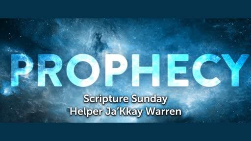 Scripture Sunday: Prophecy