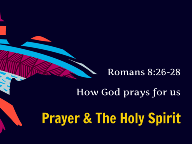 ‎Prayer & The Holy Spirit: ‎How God prays for us