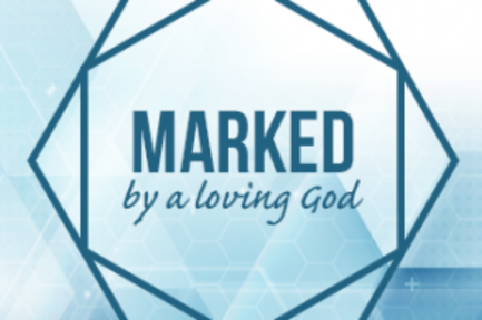 Marked by a Loving God