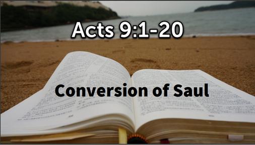 6/9/2019 - Conversion of Saul
