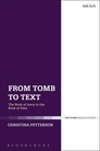 From Tomb to Text: The Body of Jesus in the Book of John