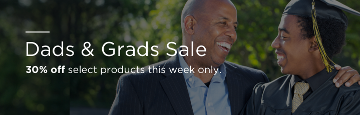 Dads and Grads Sale