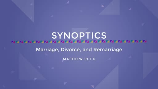 19-Marriage, Divorce, and Remarriage