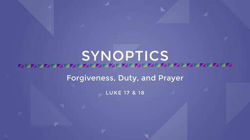 23-Forgiveness, Duty, and Prayer