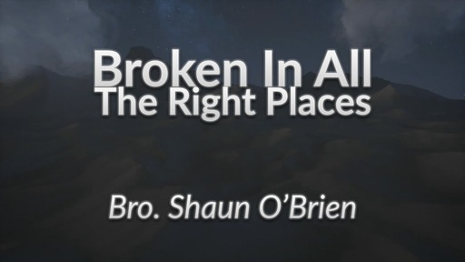 Broken in All The Right Places